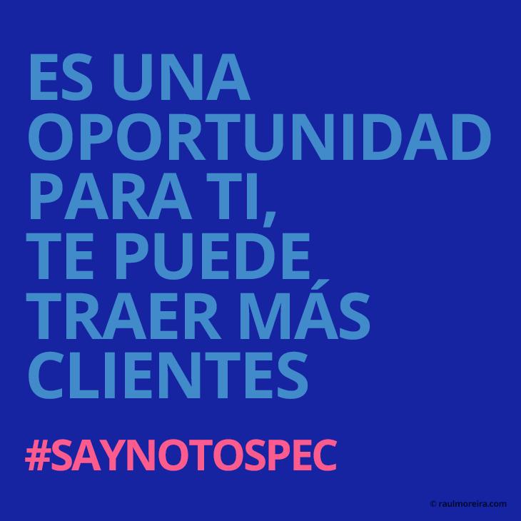 Es una oportunidad para ti, te puede traer más clientes. Licitación creativa especulativa #saynotospec.
