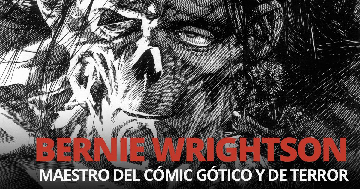 Bernie Wrightson maestro del cómic gótico y de terror