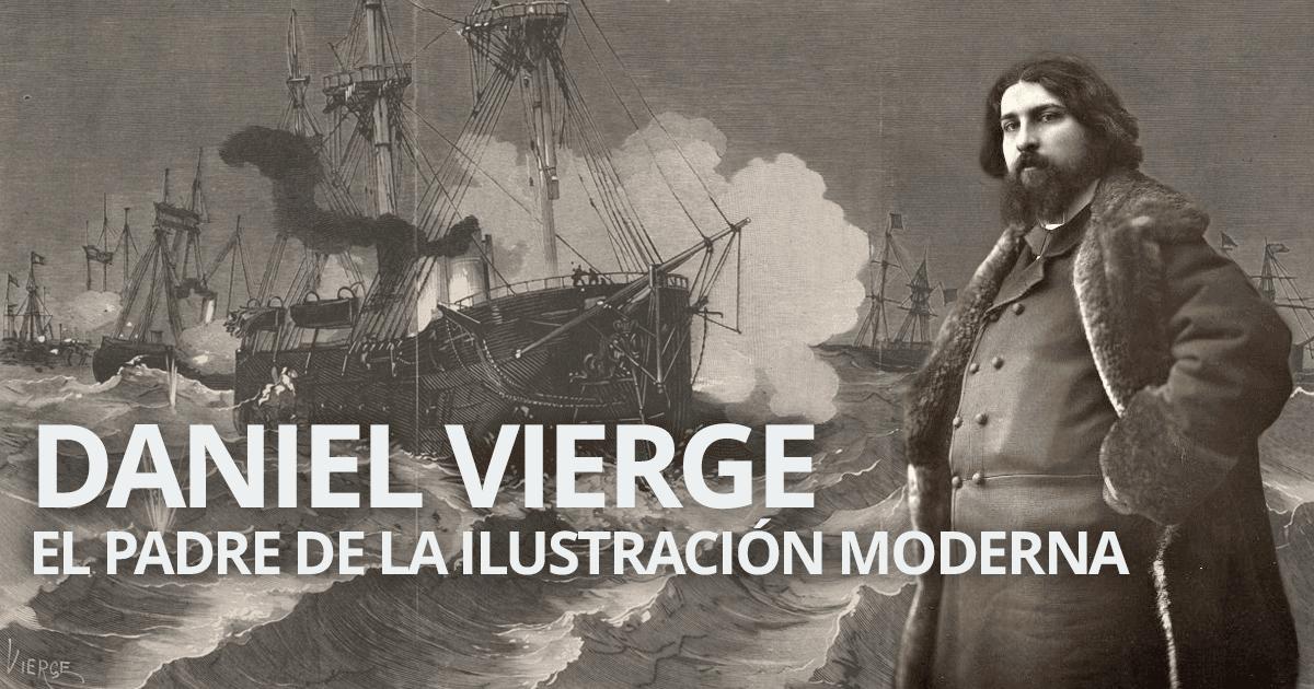 Daniel Vierge, el padre de la ilustración moderna