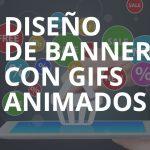 Diseño de banners con gifs animados